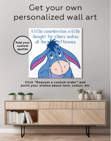 A Little Consideration, A Little Thought For Others, Makes All The Difference Canvas Wall Art - image 1