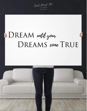 Simple Dream Until Your Dreams Come True Canvas Wall Art - image 2