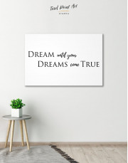 Simple Dream Until Your Dreams Come True Canvas Wall Art - Image 3