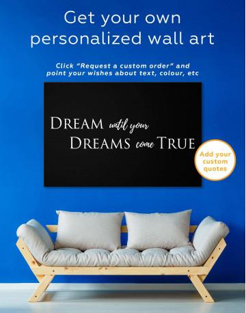 Simple Dream Until Your Dreams Come True Canvas Wall Art - image 1