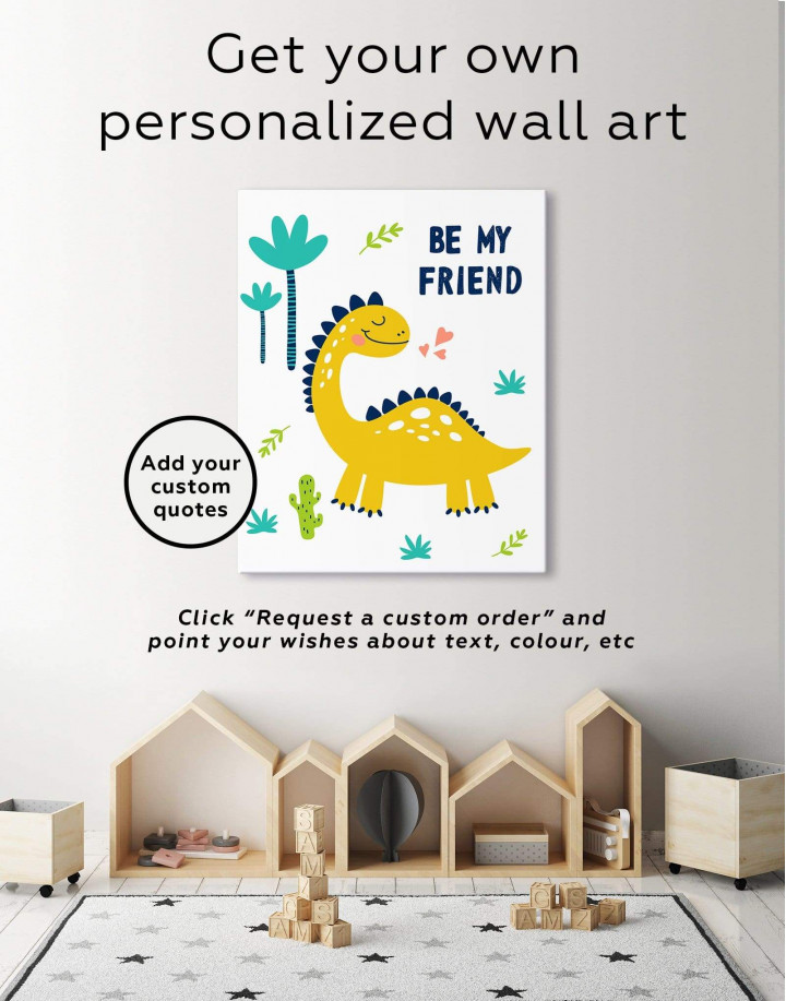 Be My Friend Dinosaur Nursery Canvas Wall Art - Image 1