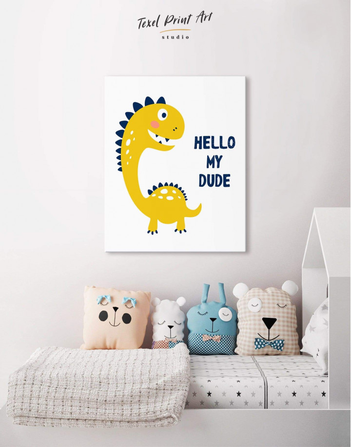 Hello My Dude Dinosaur Nursery Canvas Wall Art - Image 3
