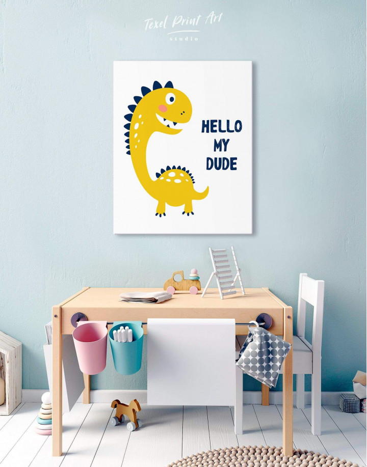 Hello My Dude Dinosaur Nursery Canvas Wall Art - Image 2