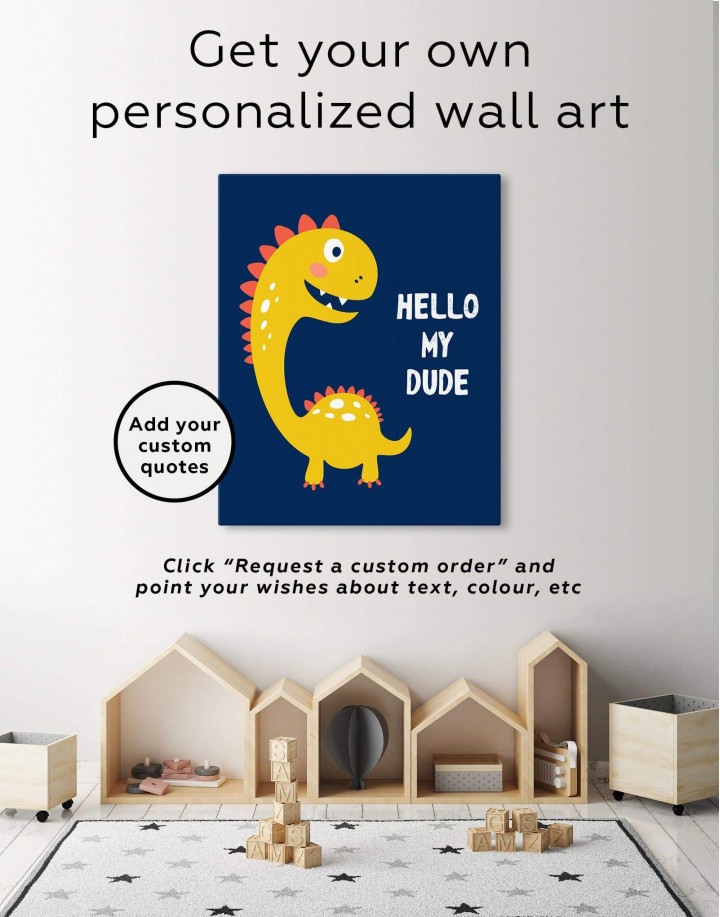 Hello My Dude Dinosaur Nursery Canvas Wall Art - Image 6