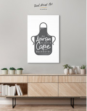 An Apron Is Just a Cape on Backwards Canvas Wall Art - Image 3