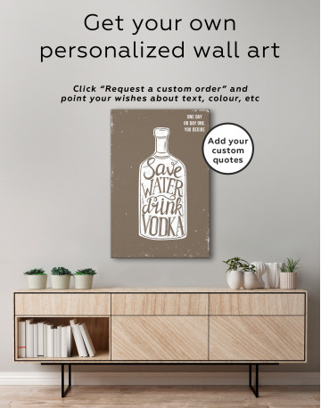Save Water Drink Vodka Canvas Wall Art - image 1