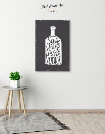 Save Water Drink Vodka Canvas Wall Art - image 6