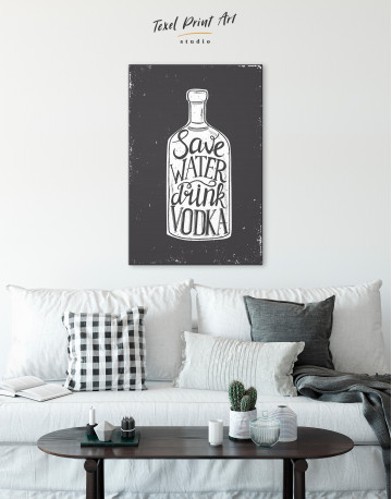 Save Water Drink Vodka Canvas Wall Art - image 4