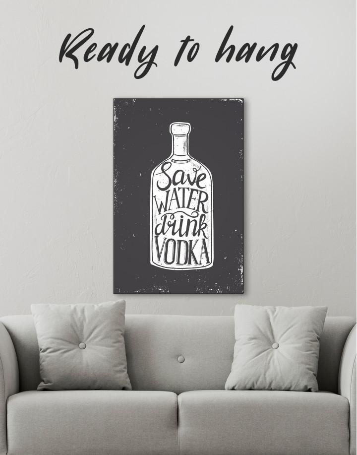 Save Water Drink Vodka Canvas Wall Art