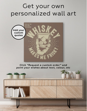 Whiskey Makes Me Frisky Canvas Wall Art - image 4