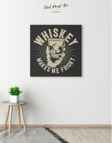 Whiskey Makes Me Frisky Canvas Wall Art - image 2