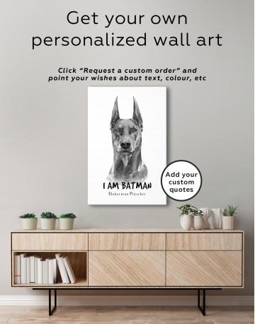 I am Batman Doberman Pinscher Canvas Wall Art - image 2