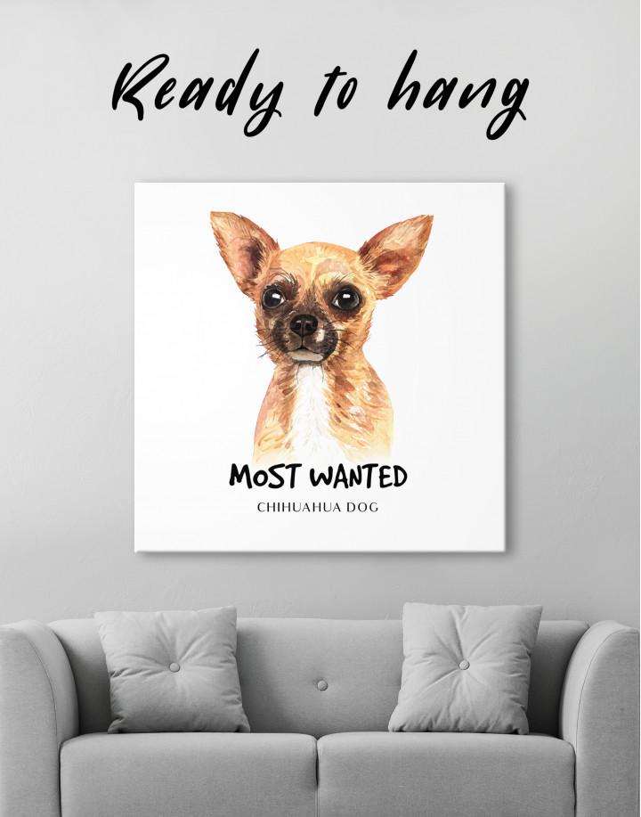 Most Wanted Chihuahua Canvas Wall Art